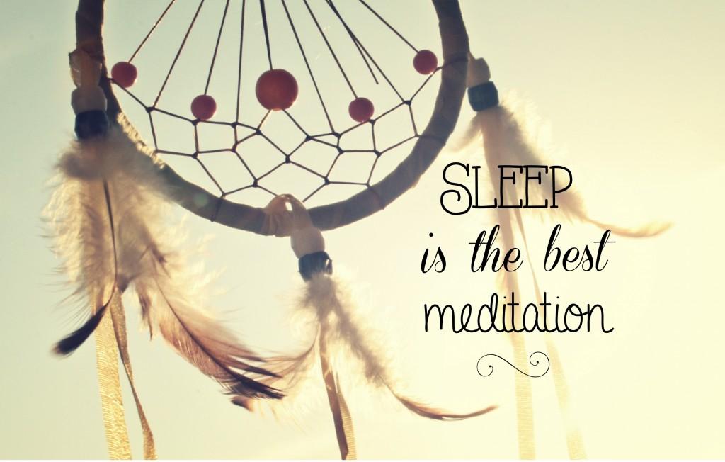 sleepisthebestmeditaion