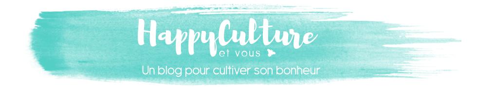 HappyCulture et vous -
